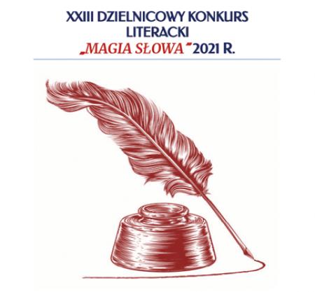 XXIII Dzielnicowy Konkurs Literacki ''Magia Słowa''